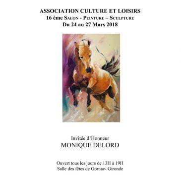Invitée d'honneur du 24 au 27 mars 2018 au XVIe salon de peintures et sculptures de Gornac en Gironde